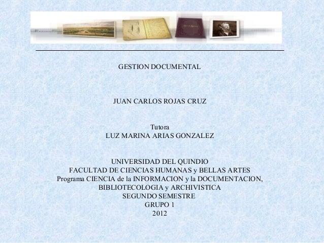 Gestion documental documento electronico- gestion de calidad