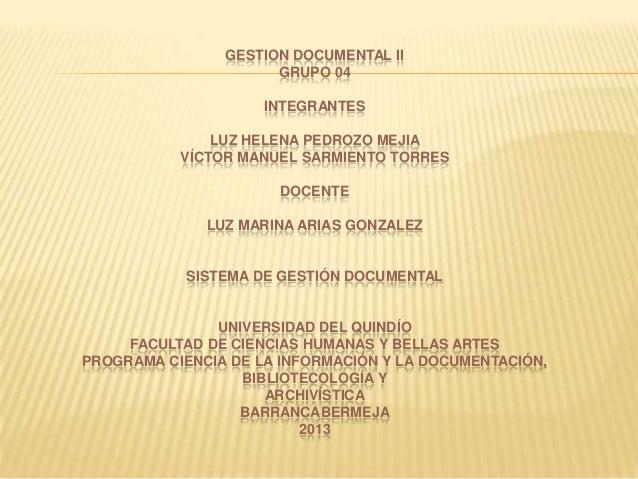 Gestion documental ii   taller 3 - luz pedrozo - victor sarmiento