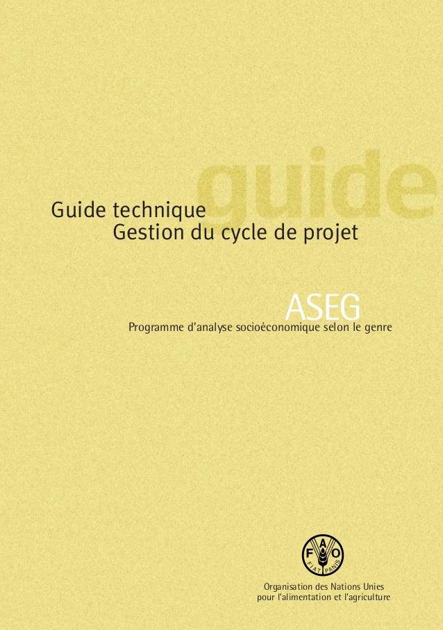 Guide technique      Gestion du cycle de projet                                       ASEG        Programme d'analyse soci...