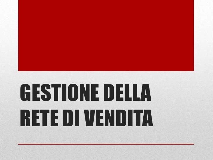 GESTIONE DELLARETE DI VENDITA