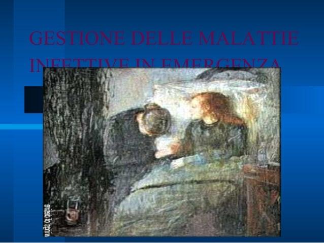 GESTIONE DELLE MALATTIEINFETTIVE IN EMERGENZA