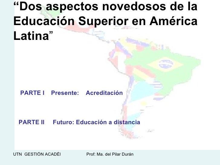 Educación Superior en América Latina