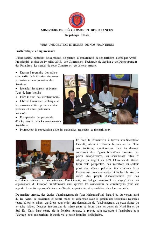 MINISTÈRE DE L'ÉCONOMIE ET DES FINANCES République d'Haïti VERS UNE GESTION INTEGREE DE NOS FRONTIERES Problématique et ar...