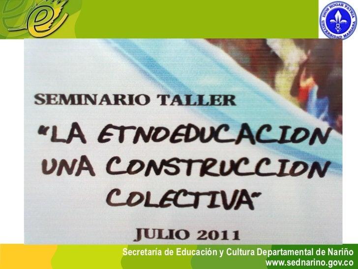 Banco       Oferentes  de                              2011Universidad Mariana        Secretaría de Educación y Cultura De...