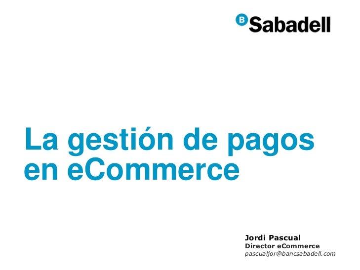 La gestión de pagos en eCommerce