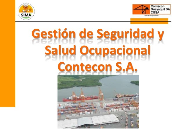 Gestión de Seguridad y  Salud Ocupacional    Contecon S.A.