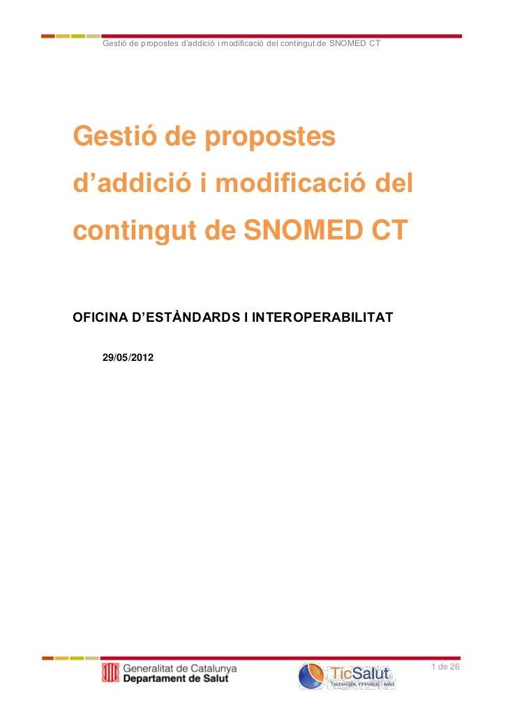 Gestió de propostes d'addició i modificació del contingut de SNOMED CTGestió de propostesd'addició i modificació delcontin...