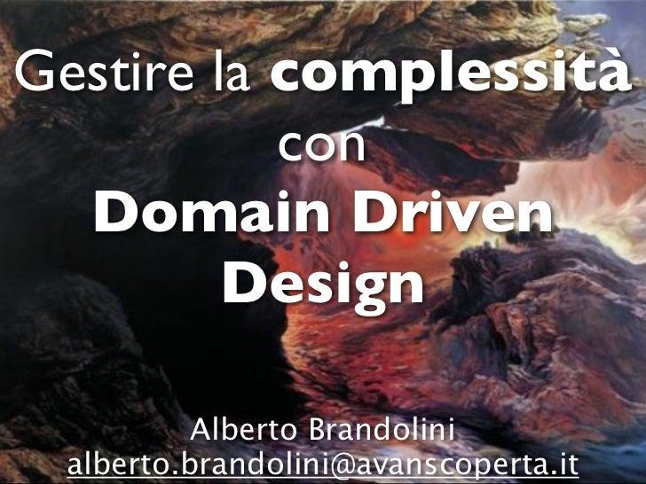 Gestire La Complessità Con Domain Driven Design