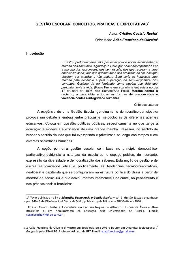GESTÃO ESCOLAR: CONCEITOS, PRÁTICAS E EXPECTATIVAS*                                                                    Aut...