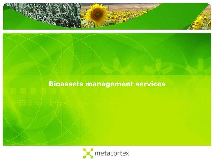 Bioassets Management Services