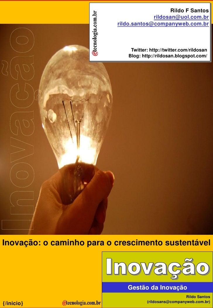 Inovação: O caminho para o crescimento sustentável.