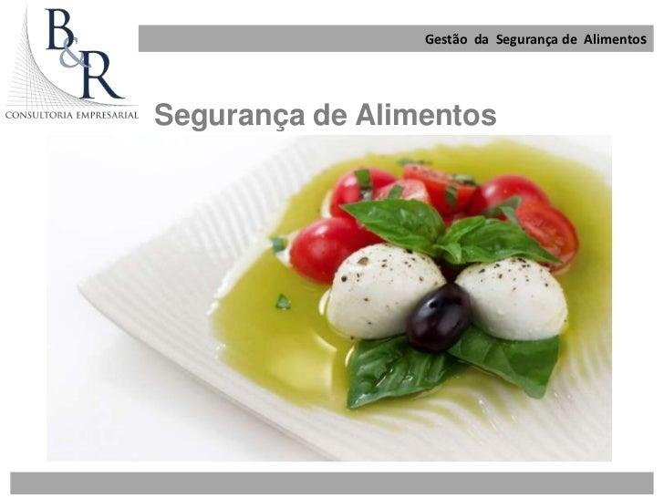 Gestão da Segurança de AlimentosSegurança de Alimentos