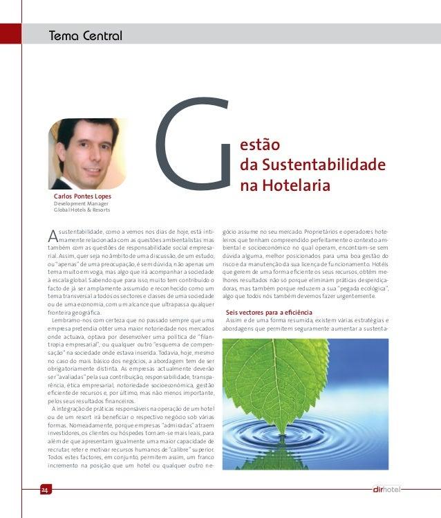 24 Tema Central GCarlos Pontes Lopes Development Manager Global Hotels & Resorts Asustentabilidade, como a vemos nos dias ...