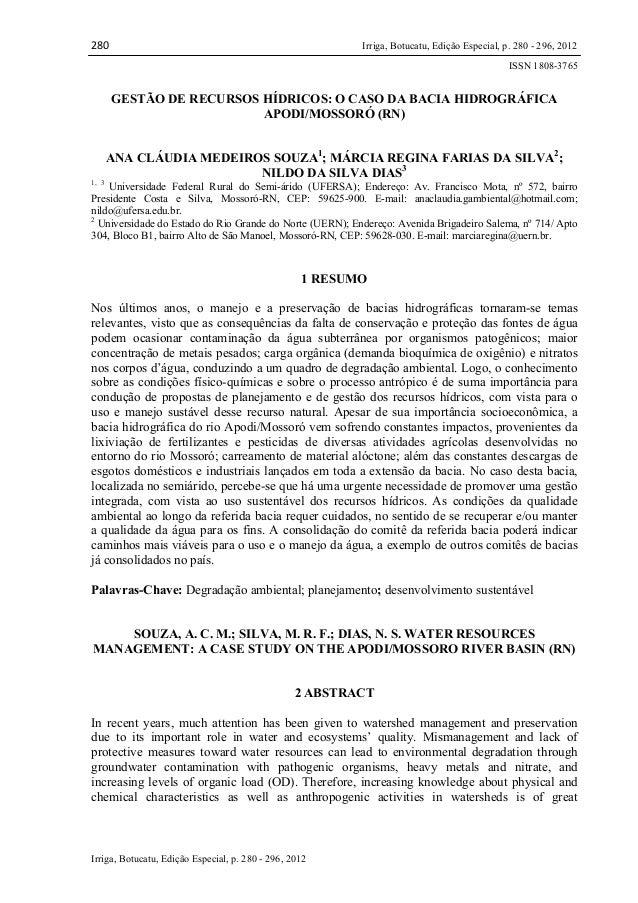 280  Irriga, Botucatu, Edição Especial, p. 280 - 296, 2012 ISSN 1808-3765  GESTÃO DE RECURSOS HÍDRICOS: O CASO DA BACIA HI...