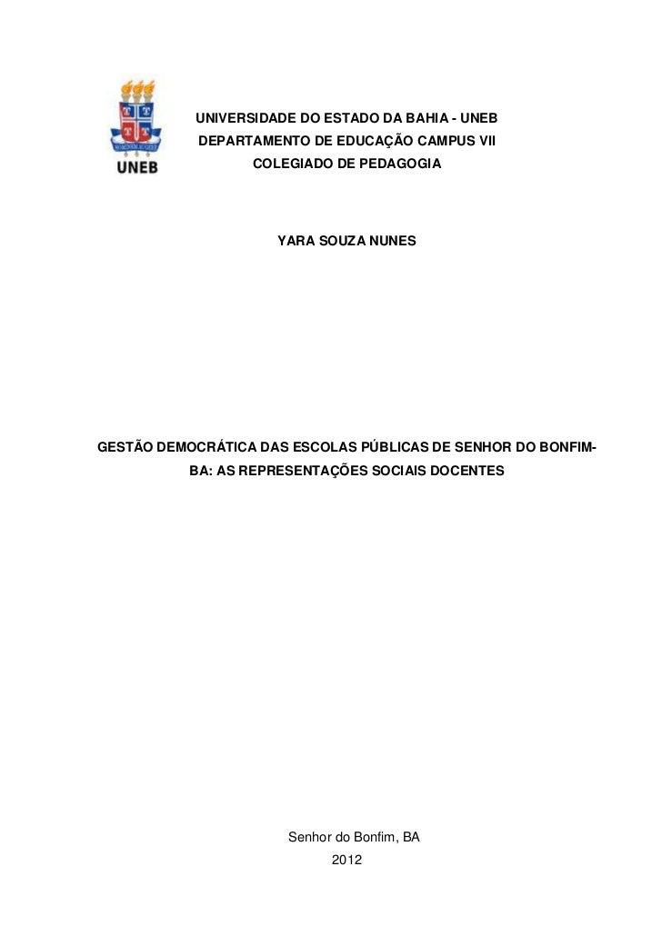 0           UNIVERSIDADE DO ESTADO DA BAHIA - UNEB            DEPARTAMENTO DE EDUCAÇÃO CAMPUS VII                  COLEGIA...