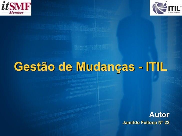 ITIL - Gestão de Mudanças