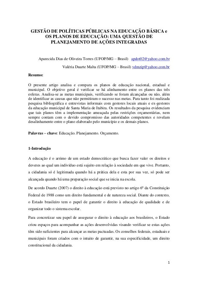 1 GESTÃO DE POLÍTICAS PÚBLICAS NA EDUCAÇÃO BÁSICA e OS PLANOS DE EDUCAÇÃO: UMA QUESTÃO DE PLANEJAMENTO DE AÇÕES INTEGRADAS...