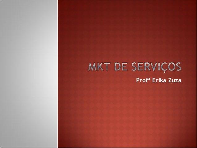 Gestão em comunicação   mkt de serviços