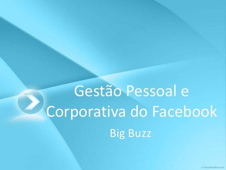 Gestão Pessoal e Corporativa do Facebook