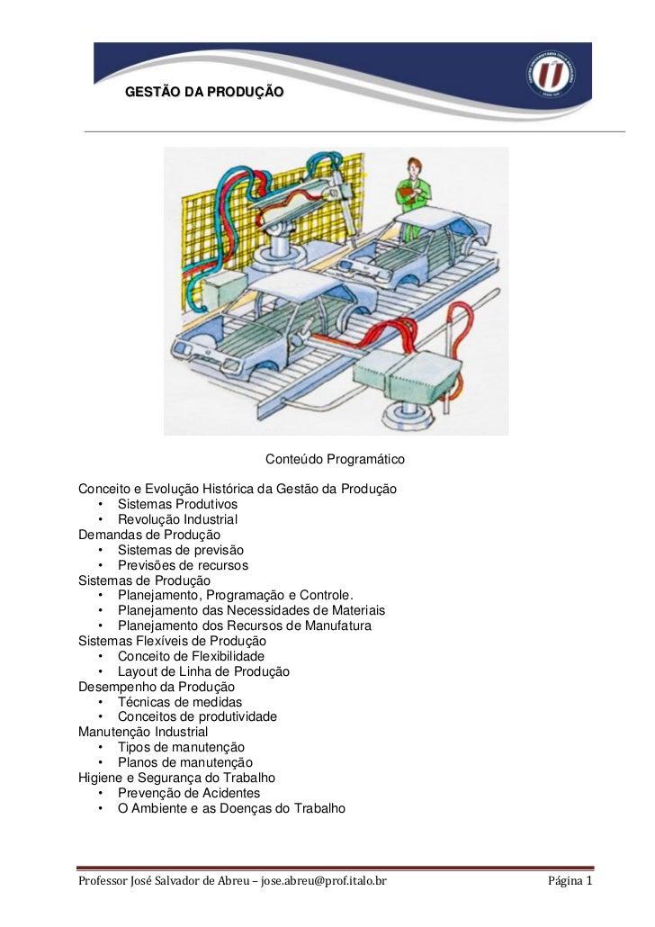 GESTÃO DA PRODUÇÃO                                   Conteúdo ProgramáticoConceito e Evolução Histórica da Gestão da Produ...