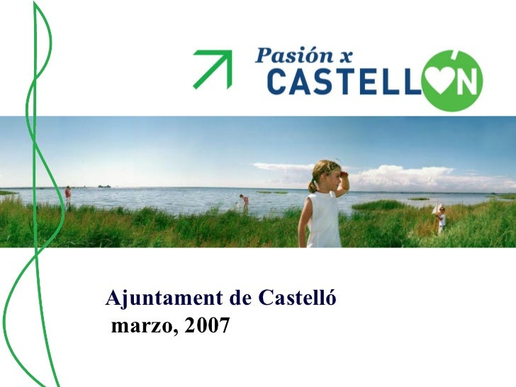Ajuntament de Castelló marzo, 2007