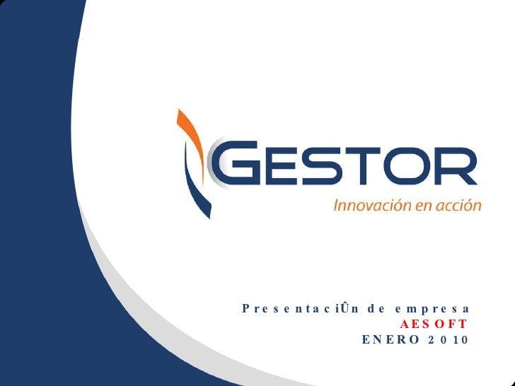 Presentación de empresa AESOFT  ENERO 2010