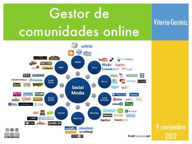 Gestor de                     Vitoria-Gasteizcomunidades online                     9 noviembre                        2012