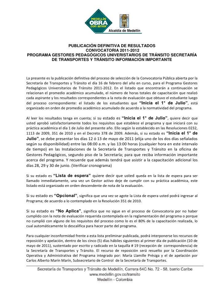 PUBLICACIÓN DEFINITIVA DE RESULTADOS                       CONVOCATORIA 2011-2012PROGRAMA GESTORES PEDAGÓGICOS UNIVERISTAR...