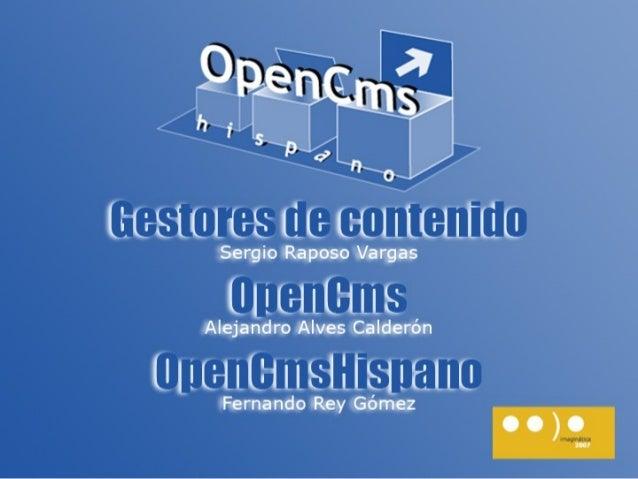 Gestores de Contenido         ¿Qué es un CMS?Una aplicación CMS (ContentManagement System) o gestor decontenidos es una ap...
