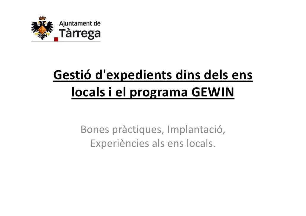 Gestiódexpedientsdinsdelsens  localsielprogramaGEWIN    Bonespràctiques,Implantació,    Bones pràctiques, Impl...