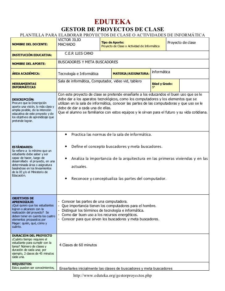 EDUTEKA                                        GESTOR DE PROYECTOS DE CLASE      PLANTILLA PARA ELABORAR PROYECTOS DE CLAS...