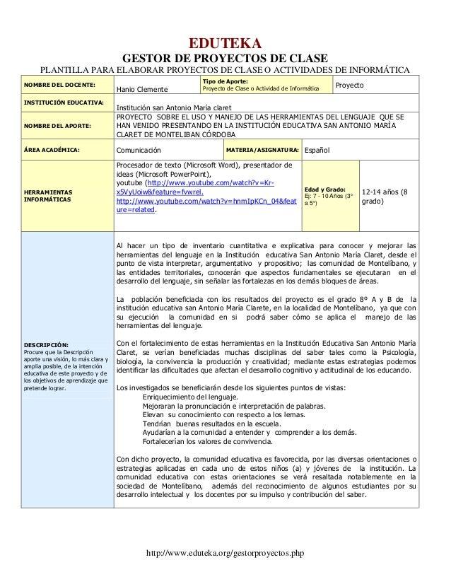 EDUTEKA                                     GESTOR DE PROYECTOS DE CLASE      PLANTILLA PARA ELABORAR PROYECTOS DE CLASE O...