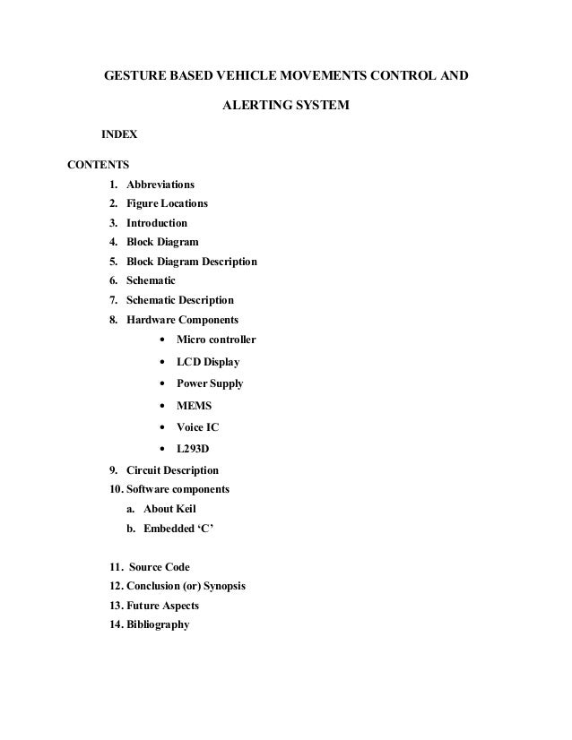 GESTURE BASED VEHICLE MOVEMENTS CONTROL AND ALERTING SYSTEM INDEX CONTENTS 1. Abbreviations 2. Figure Locations 3. Introdu...