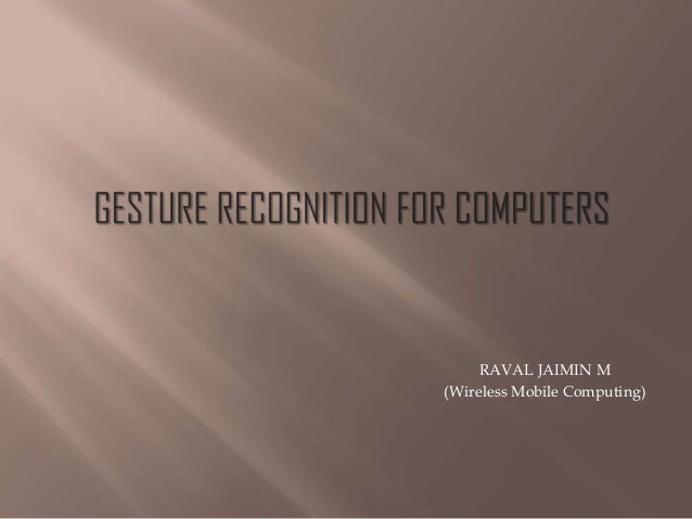 RAVAL JAIMIN M (Wireless Mobile Computing)