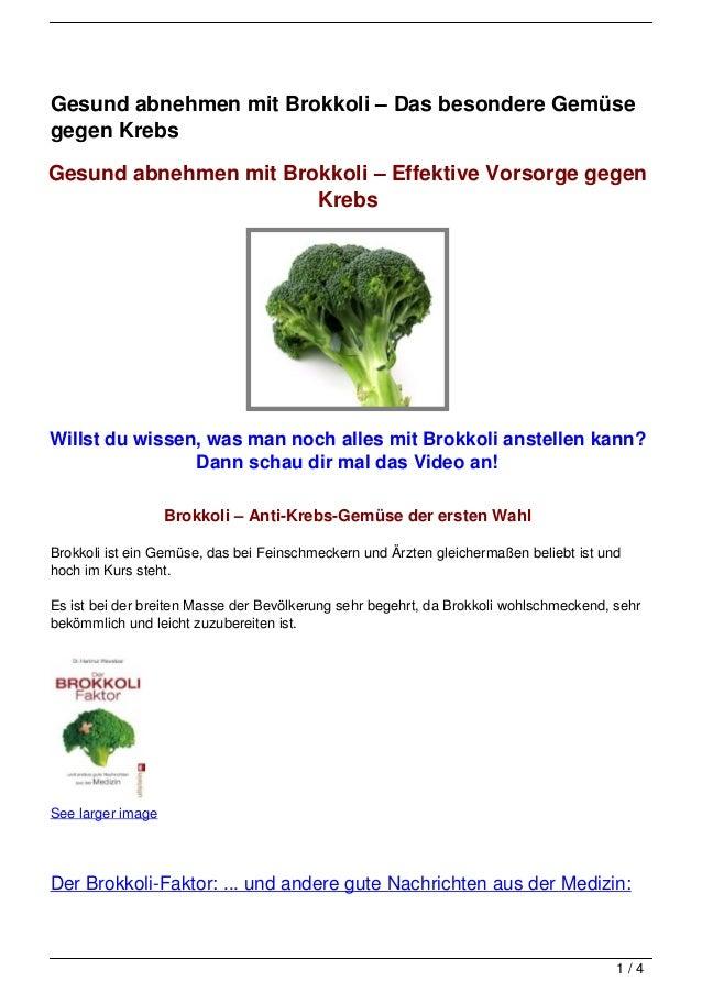 Gesund abnehmen mit Brokkoli – Das besondere Gemüsegegen KrebsGesund abnehmen mit Brokkoli – Effektive Vorsorge gegen     ...