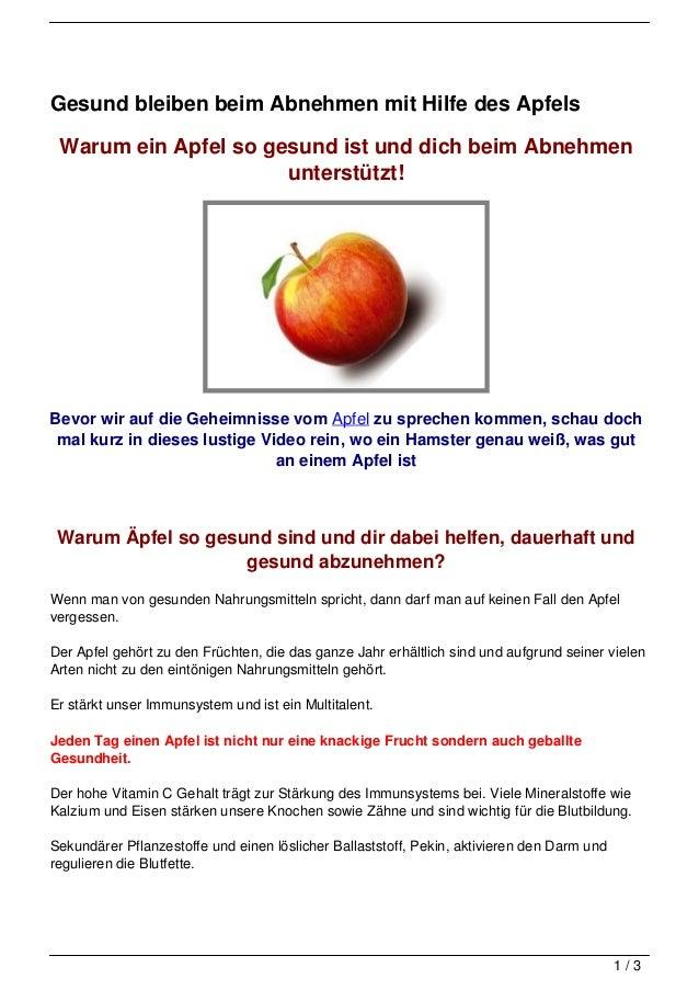 Gesund bleiben beim Abnehmen mit Hilfe des Apfels Warum ein Apfel so gesund ist und dich beim Abnehmen                    ...