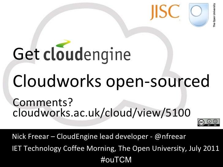 Get CloudEngine IET coffee morning July 2011