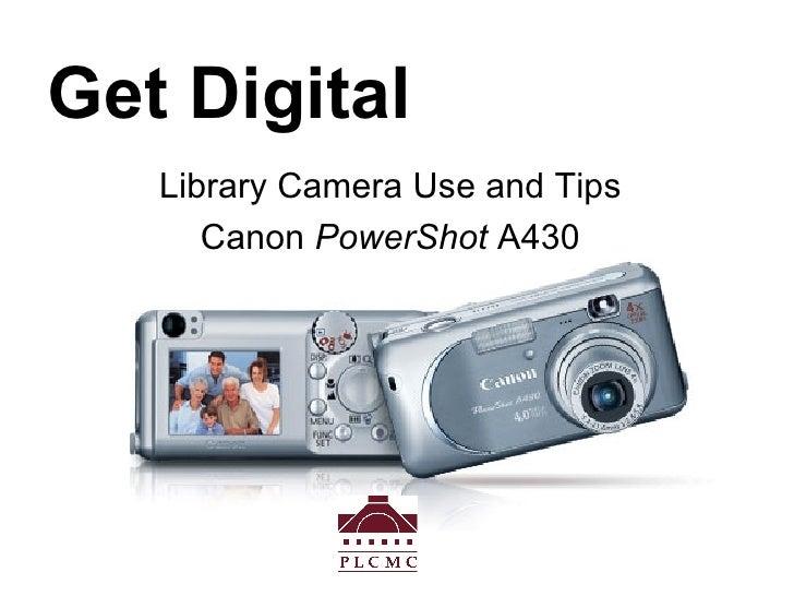 Get Digital: Digital Camera Use for PLCMC Staff