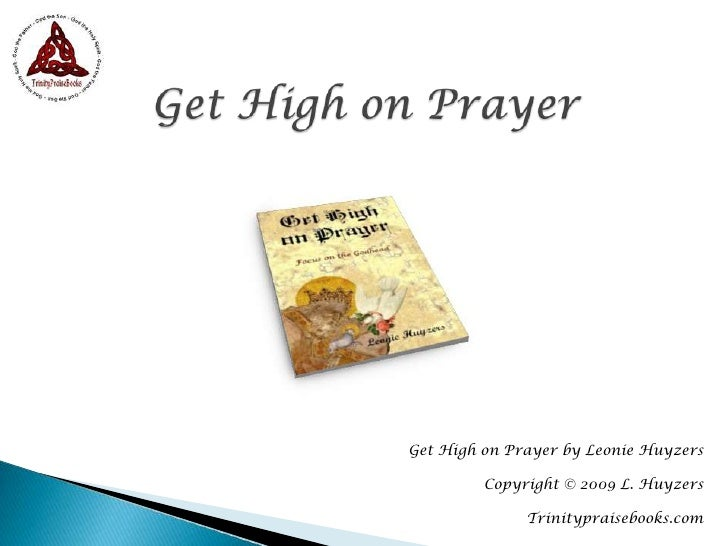 Get  High On  Prayer