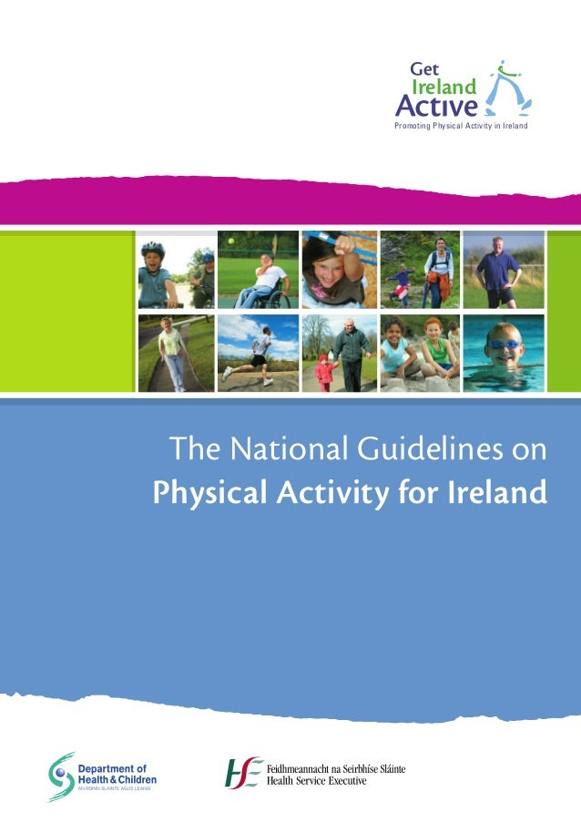Promoting Physical Activity in Ireland                              Ireland                        Promoting Physical Acti...