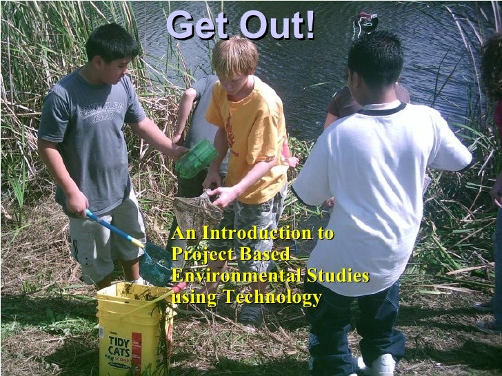 Get Out Project Based Learning