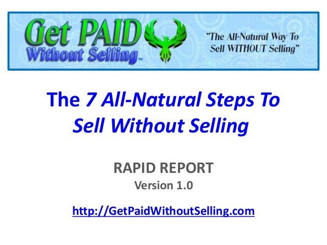 Get Paid Without Selling Rapid Report 1.0