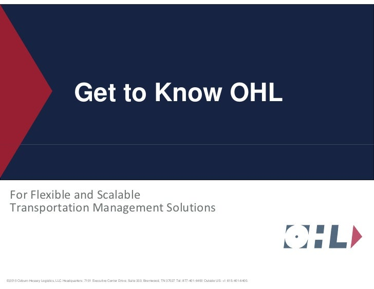 Get To Know OHL: Flexible and Scalable Transportation Management Solutions (Eric Easterday is the contact)