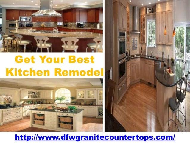 Get Your Best Kitchen Remodel http://www.dfwgranitecountertops.com/