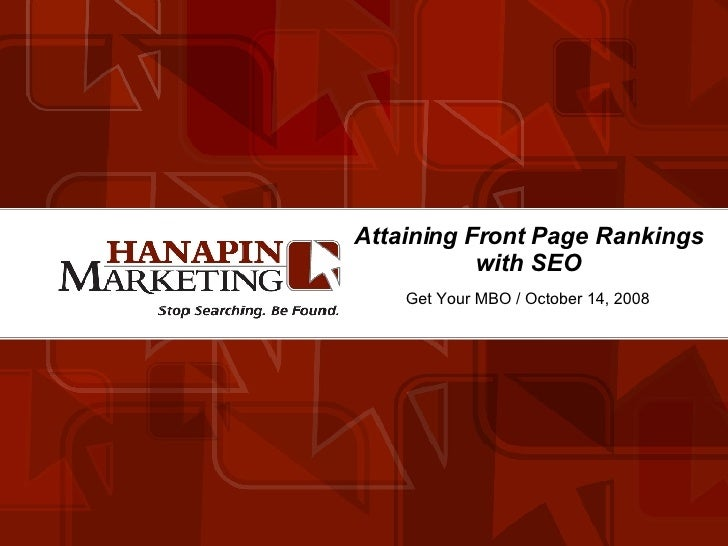 Attaining Front Page Rankings with SEO Get Your MBO / October 14, 2008