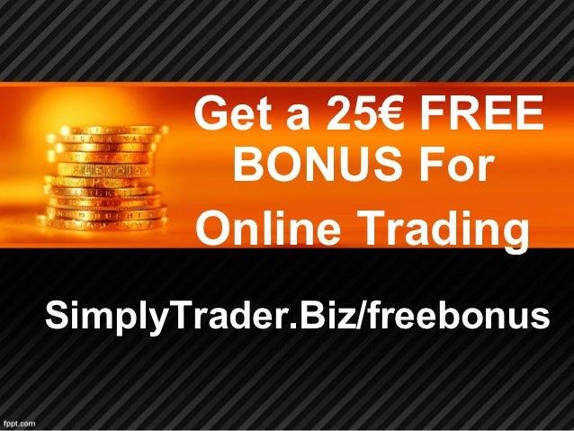Online trading account bonus