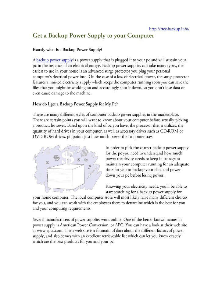 Get a backup power supply to your computer