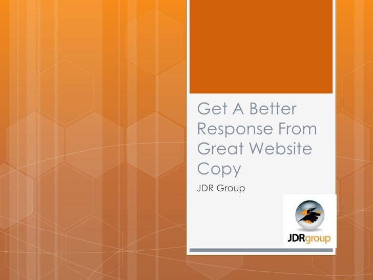 Get A BetterResponse FromGreat WebsiteCopyJDR Group