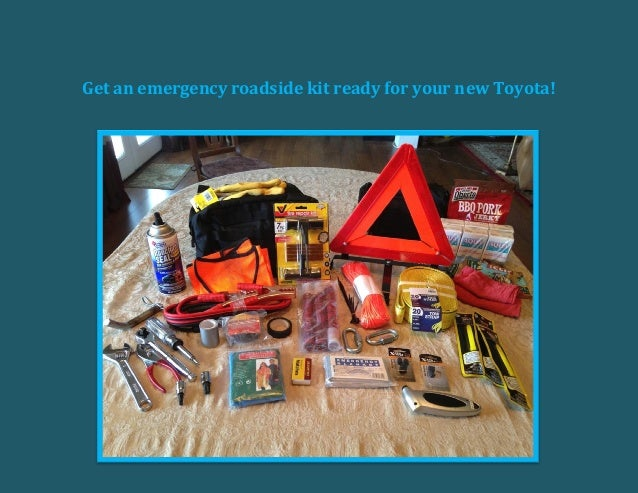 Get an emergency roadside kit ready for your new Toyota!