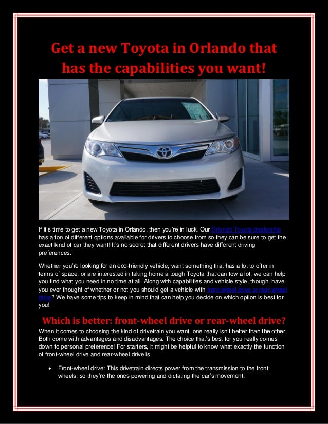 Get a new Toyota in Orlando that has the capabilities you want!  If it's time to get a new Toyota in Orlando, then you're ...